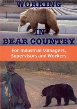 Working In Bear Country DVD